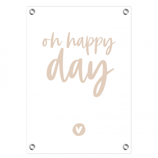 Tuinposter Oh happy day roze letters